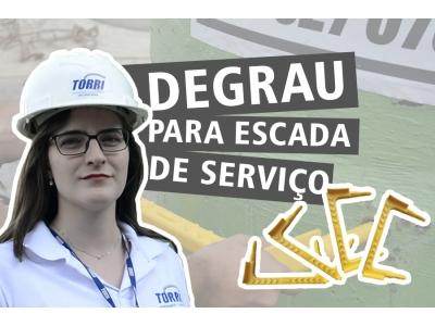 Degraus | TORRI Produtos