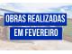 OBRAS REALIZADAS EM FEVEREIRO