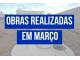 OBRAS REALIZADAS EM MARÇO
