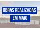 OBRAS REALIZADAS EM MAIO